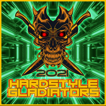 Various Artists - Hardstyle Gladiators 2021