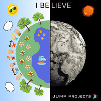 JUMP Projects - I Believe (Radio Edit)