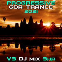 Goa Doc - Progressive Goa Trance 2021 Top 40 Chart Hits, Vol.3 + DJ Mix 3Hr