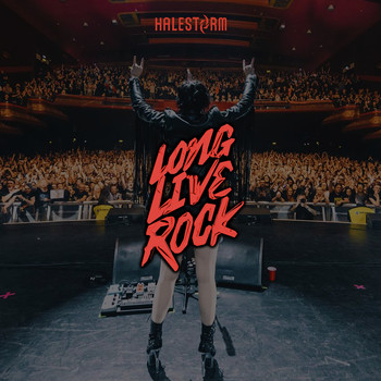 Halestorm - Long Live Rock