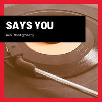 Wes Montgomery - Says You
