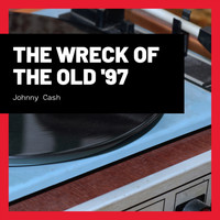 Johnny Cash - The Wreck of the Old '97