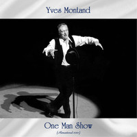 Yves Montand - One Man Show (Remastered 2021)