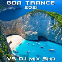 Goa Doc - Goa Trance 2021 Top 40 Chart Hits, Vol. 5 DJ Mix 3Hr