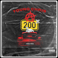 Young Chris - A 200 (Explicit)