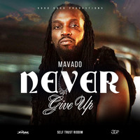 Mavado - Never Give Up (Explicit)
