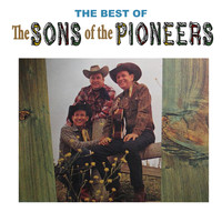 The Sons Of the Pioneers - The Best of the Sons of the Pioneers