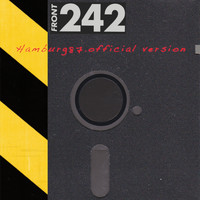 Front 242 - Hamburg 87 - Official Version (Live)
