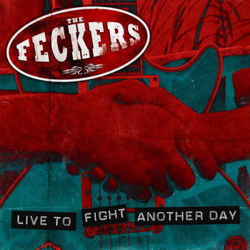 The Feckers - Live to Fight Another Day (Explicit)