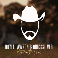 Doyle Lawson & Quicksilver - Between the Lines