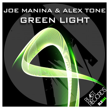 Joe Manina, Alex Tone - Green Light