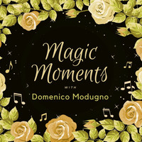 Domenico Modugno - Magic Moments with Domenico Modugno