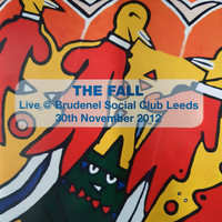 The Fall - Live at Brudenel Social Club 2012