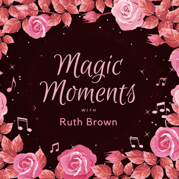 Ruth Brown - Magic Moments with Ruth Brown