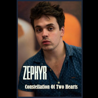 Zephyr - Constellation Of Two Hearts
