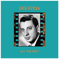 Dick Hyman - All the Best