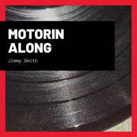 Jimmy Smith - Motorin Along
