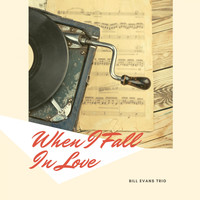 Bill Evans Trio - When I Fall In Love