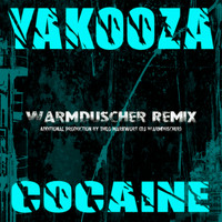 Yakooza - Cocaine (Warmduscher Remix)