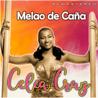 Celia Cruz - Melao de Caña (Remastered)