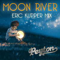Peyton - Moon River (Eric Kupper Full Eclipse Club Mix)