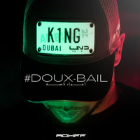 Rohff - #Douxbail