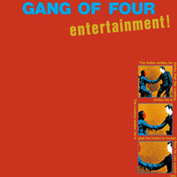 Gang Of Four - Entertainment! (2021 Remaster)