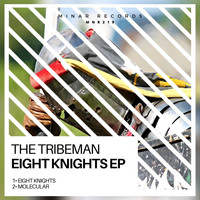 The Tribeman - Eight Knights EP