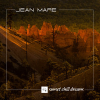 Jean Mare - Sunset Chill Dreams