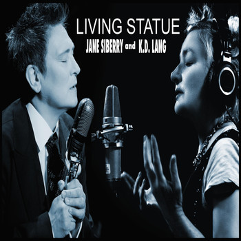 Jane Siberry - Living Statue (feat. K.D. Lang)