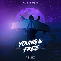 The Fold - Young & Free (Alexander Wakim Remix)