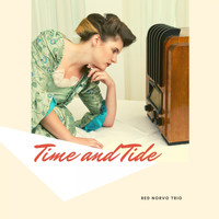 Red Norvo Trio - Time and Tide