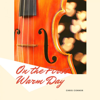 Chris Connor - On the First Warm Day