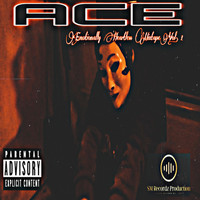 Ace - Emotionally Heartless (Explicit)