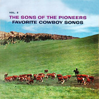 The Sons Of the Pioneers - Favorite Cowboy Songs Vol. 2