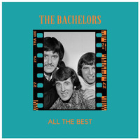 The Bachelors - All the Best