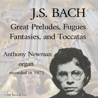 Anthony Newman - Great Preludes, Fugues, Fantasies, And Toccatas