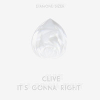 CLiVe - It's Gonna Right