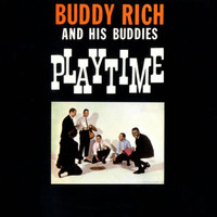 Buddy Rich - Buddy Rich and his Buddies Playtime