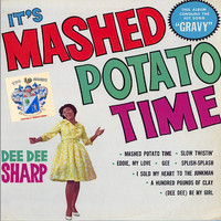 Dee Dee Sharp - It's Mashed Potato Time