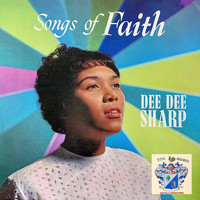 Dee Dee Sharp - Songs of Faith