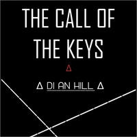 Di An Hill - The Call of the Keys