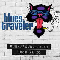 Blues Traveler - Run-Around / Hook (2.0)