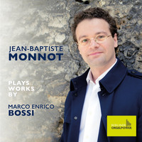 Jean-Baptiste Monnot - Jean-Baptiste Monnot Plays Works by Marco Enrico Bossi