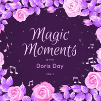 Doris Day - Magic Moments with Doris Day, Vol. 1
