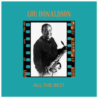 Lou Donaldson - All the Best