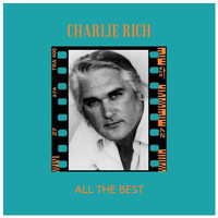 Charlie Rich - All the Best