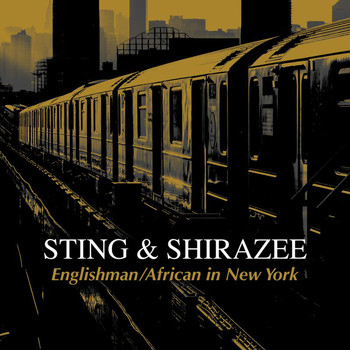 Sting - Englishman / African In New York