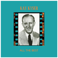 Kay Kyser - All the Best