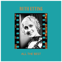 Ruth Etting - All the Best